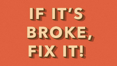 If its broker, fix it
